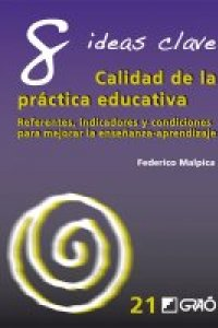 8-ideas-clave-calidad-de-la-practica-educativa-9788499804774.jpg